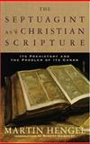 The Septuagint as Christian Scripture 9780801027901