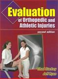 Evaluation of Orthopedic and Athletic Injuries 9780803607910