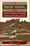 A New Deal for Southeastern Archaeology 9780817307912