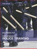 Critical Issues in Police Training 2nd Edition
