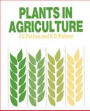 Plants in Agriculture 9780521427913