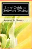 Entry Guide to Software Testing 9780979147913