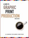 A Guide to Graphic Print Production 9780470907924