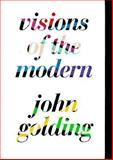 Visions Of the Modern 9780520087927