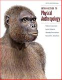 Introduction to Physical Anthropology 2011-2012 Edition 9781111297930