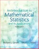 An Introduction to Mathematical Statistics and Its Applications 9780131867932