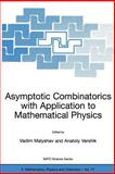 Asymptotic Combinatorics with Applications to Mathematical 9781402007934