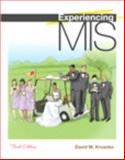Experiencing MIS 3rd Edition