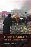 Tort Liability for Human Rights Abuses 9781841137940