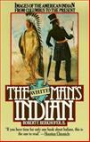 The White Man's Indian
