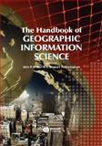 The Handbook of Geographic Information Science 9781405107952