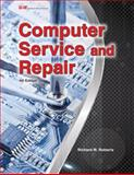 Computer Service and Repair 4th Edition