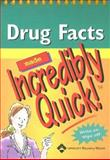 Drug Facts Made Incredibly Quick! 9781582557960
