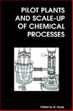 Pilot Plants and Scale-Up of Chemical Processes 9780854047963