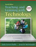 Teaching and Learning with Technology 4th Edition
