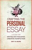 Crafting the Personal Essay 0th Edition