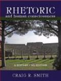 Rhetoric and Human Consciousness 4th Edition
