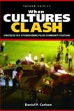 When Cultures Clash 2nd Edition