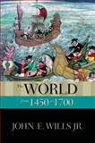 The World from 1450 To 1700 9780195337976