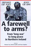 Farewell to Arms? 9780719057977