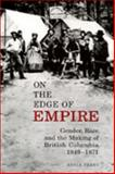 On the Edge of Empire 9780802047977