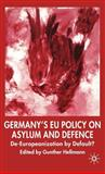 Germany's EU Policy on Asylum and Defence 9781403987983
