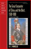 The Great Encounter of China and the West, 1500 1800 3rd Edition
