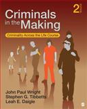 Criminals in the Making 2nd Edition