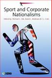 Sport and Corporate Nationalisms 9781859737996