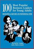 100 Most Popular Business Leaders for Young Adults 9781563087998
