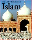 The Oxford History of Islam 1st Edition
