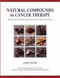 Natural Compounds in Cancer Therapy 9780964828018