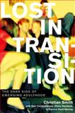Lost in Transition 1st Edition