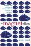 The Magnet Effect 9780071348034