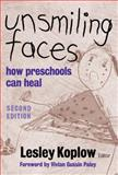 Unsmiling Faces 2nd Edition