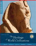 The Heritage of World Civilizations 9780130988041