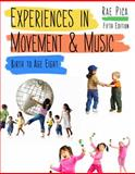 Experiences in Movement and Music 5th Edition
