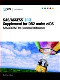 SAS/ACCESS 9. 1. 3 Supplement for DB2 under Z/OS 9781590478059