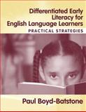 Differentiated Early Literacy for English Language Learners