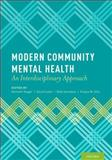 Modern Community Mental Health 1st Edition