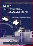 Learn Multimedia Management First North American Edition 9781590958070