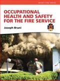 Occupational Health and Safety for the Fire Service 9780135138083