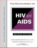 The Encyclopedia of HIV and AIDS 9780816048083