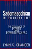 Sadomasochism in Everyday Life 9780813518084