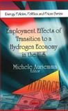 Employment Effects of Transition to a Hydrogen Economy in the U. S. 9781607418085