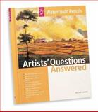 Artists' Questions Answered - Watercolor Pencils 9781560108092
