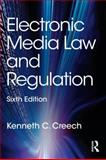 Electronic Media Law and Regulation 6th Edition