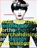 Understanding Aesthetics for the Merchandising and Design Professional 2nd Edition