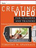 Creating Video for Teachers and Trainers 1st Edition