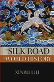 The Silk Road in World History 1st Edition
